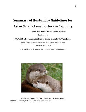 Summary of Husbandry Guidelines for - Otter Specialist Group