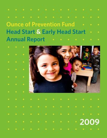 Early/Head Start Program Annual Report 2009 - Ounce of ...
