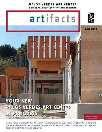 YoUr new palos verdes art center in proGress YoUr new palos ...