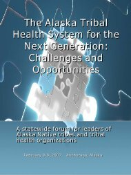 The Alaska Tribal Health System for the Next Generation ... - ANTHC