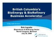 British Columbia's BioEnergy & BioRefinery ... - LifeSciences BC