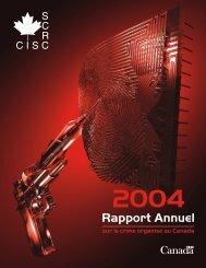 Rapport annuel 2004 - Service canadien de renseignements criminels