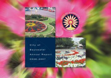 City of Bayswater Annual Report 2006-2007