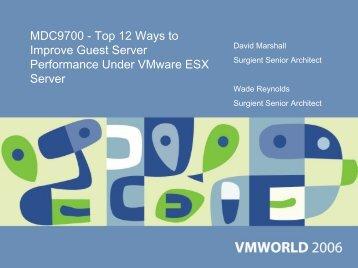 MDC9700 - Top 12 Ways to Improve Guest Server ... - VMware