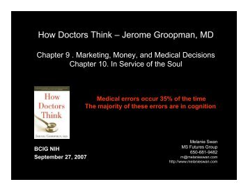 How Doctors Think – Jerome Groopman, MD - MS Futures Group