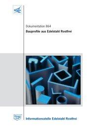 Dokumentation 864: Bauprofile aus  Edelstahl Rostfrei