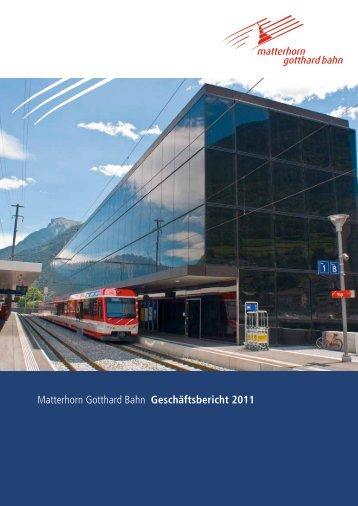 Matterhorn Gotthard Bahn Geschäftsbericht 2011