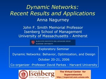 Networks - The Virtual Center for Supernetworks - University of ...