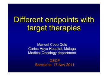 Different endpoints with target therapies