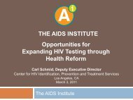 to see full Presentation in PDF - The AIDS Institute