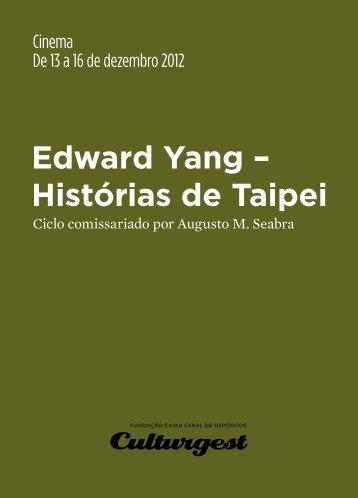 Edward Yang – Histórias de Taipei - Culturgest