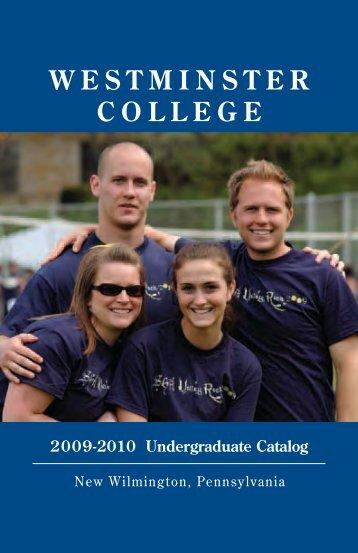 2009-2010 Undergraduate Catalog - Westminster College