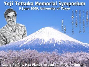 Yoji Totsuka Memorial Symposium