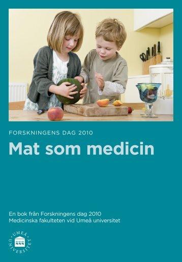 Mat som medicin - Medicinsk fakultet - Umeå universitet