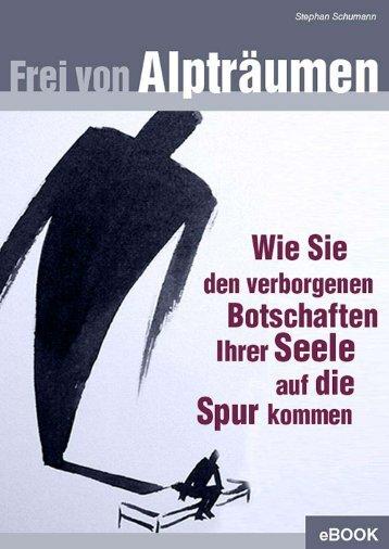 """Leseprobe Ebook """"Frei von Alpträumen"""" - Die Goldene Zeit-Schrift"""