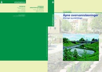 Åpne overvannsløsninger - erfaringer og anbefalinger - Statsbygg
