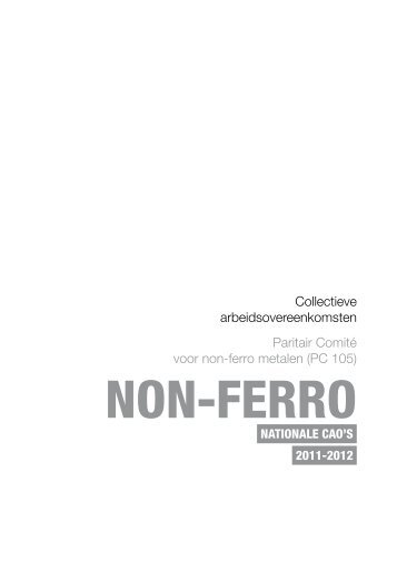 Collectieve arbeidsovereenkomsten 2011-2012 non-ferro ... - Aclvb