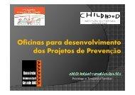 Oficinas para desenvolvimento dos Projetos de Prevenção