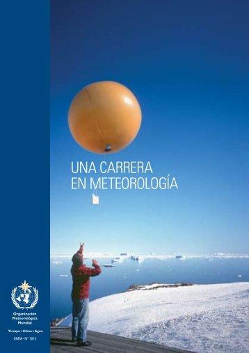 UNA CARRERA EN METEOROLOGíA - E-Library - WMO