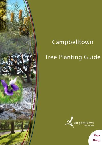 Campbelltown Tree Planting Guide - Campbelltown City Council