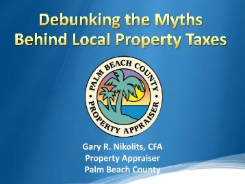The Myths Behind Real Property Taxes - Palm Beach County