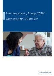 "Themenreport ""Pflege 2030"" - Bertelsmann Stiftung"