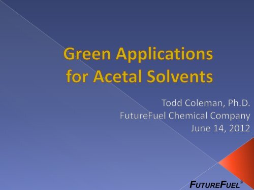 Green Applications for Acetal Solvents - Chemspec Events