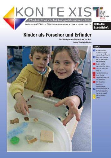 Kinder als Forscher und Erfinder - KON TE XIS
