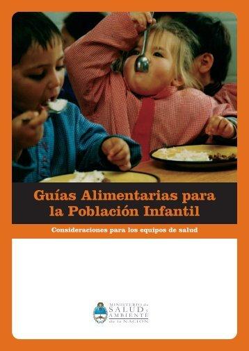 Guías Alimentarias para la Población Infantil - Primeros Años