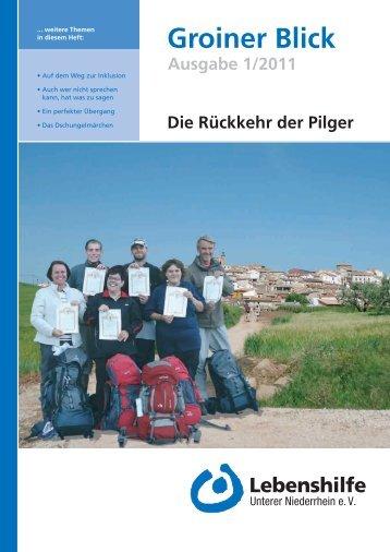 Groiner Blick Ausgabe 1/2011 - Lebenshilfe Unterer Niederrhein e.V.