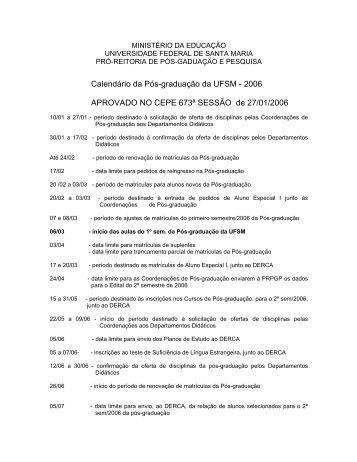 Calendário da Pós-graduação da UFSM - 2006 APROVADO NO ...