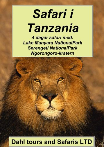 4 dagar safariprogram med Serengeti i Tanzania - Dahl Safaris