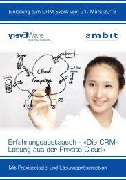 Erfahrungsaustausch - «Die CRM- Lösung aus der ... - Ambit AG