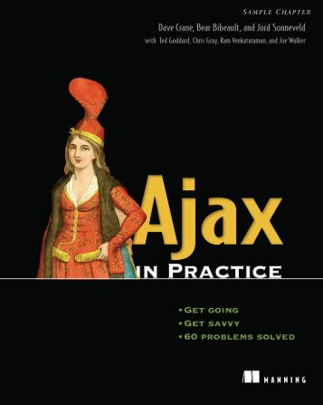 Ajax in Practice - Manning Publications