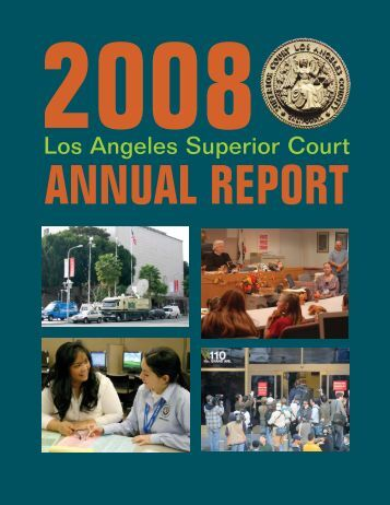 2008 Annual Report - Superior Court of California - County of Los ...