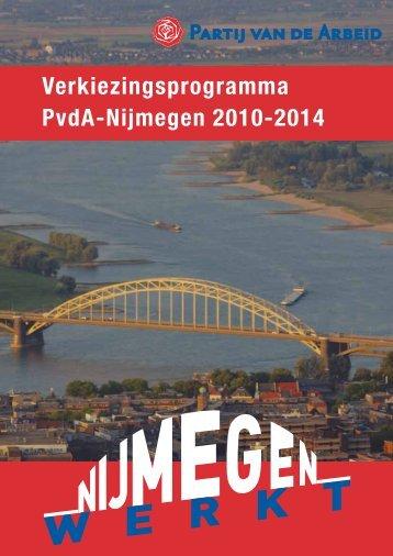 Verkiezingsprogramma PvdA-Nijmegen 2010-2014 - dé Weekkrant
