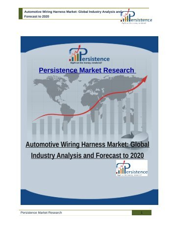 Automotive Wiring Harness Market: Global Industry Analysis and Forecast to 2020