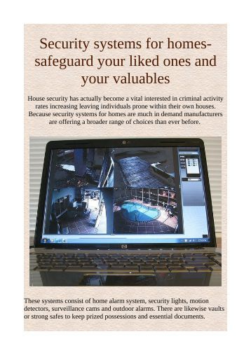 Security systems for homes- safeguard your liked ones and your valuables