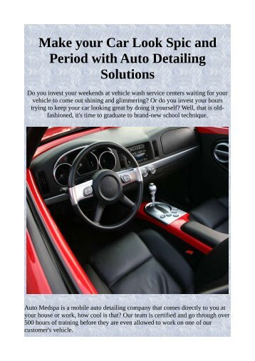 Make your Car Look Spic and Period with Auto Detailing Solutions