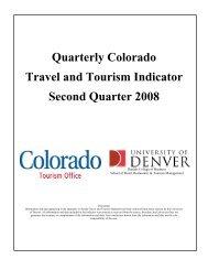 Quarterly Colorado Travel and Tourism Indicator Second Quarter 2008