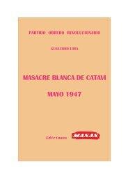 MASACRE BLANCA DE CATAVI MAYO 1947 - masas.nu