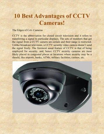 10 Best Advantages of CCTV Cameras!