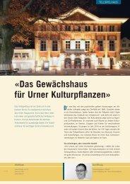 «Das Gewächshaus für Urner Kulturpflanzen»