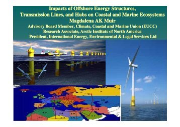 Impacts of Offshore Energy Structures, Transmission ... - EUCC