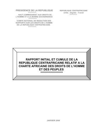 rapport initial et cumule de la republique centrafricaine relatif a la ...