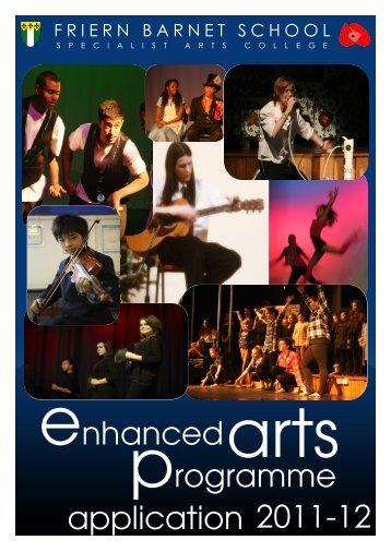enhanced arts programme 2011-12 application - Friern Barnet School