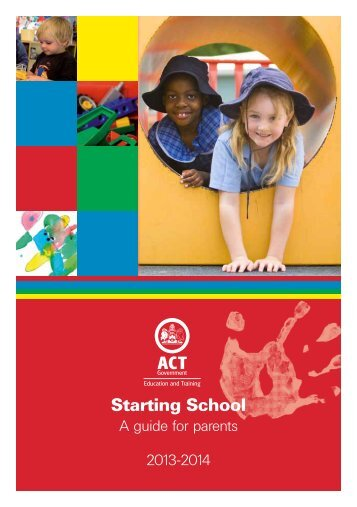 Starting School Guide - Education and Training Directorate - ACT ...