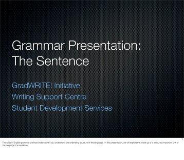 Grammar Presentation: The Sentence - Student Development Services