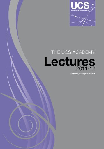 UCS Academy Lecture Programme - University Campus Suffolk