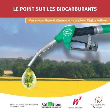 LE POINT SUR LES BIOCARBURANTS - Energie Wallonie